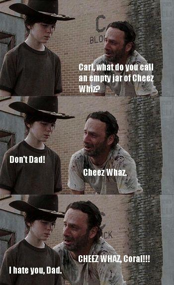 3e1c8f19f7c5f522d26fe37f85a0fb0f best dad jokes cheesy jokes 106 best the walking dad jokes ) images on pinterest the,Carl Rick Meme