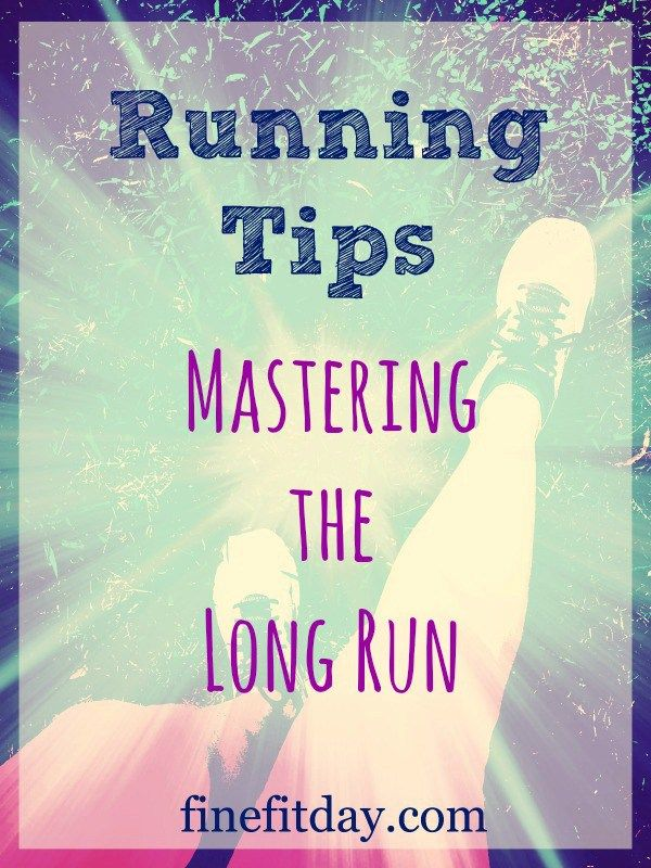 Running Tips: Whether you love to run long, or distance running is a necessary evil, here are 8 tips for mastering the long run.