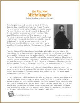 Michelangelo   Printable Biography for Kids - http://makingartfun.com/htm/f-maf-printit/michelangelo-printit-biography.htm