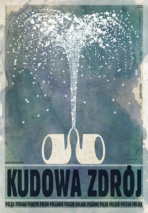 Kudowa Zdroj; Polish Poster, Ryszard Kaja; Kudowa Zdrój is one of the Polish mountain resorts, famous for its spring waters and clean air.