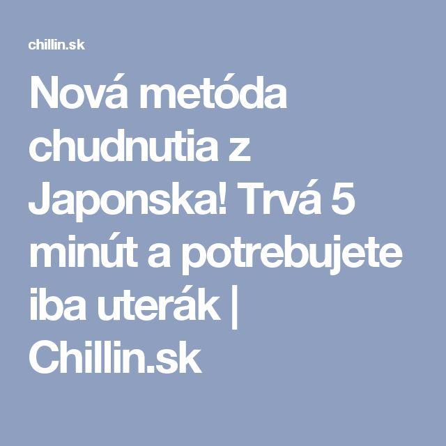 Nová metóda chudnutia z Japonska! Trvá 5 minút a potrebujete iba uterák | Chillin.sk