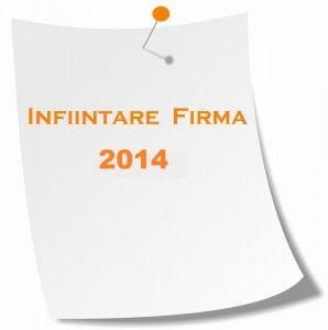 infiintare firma 2014