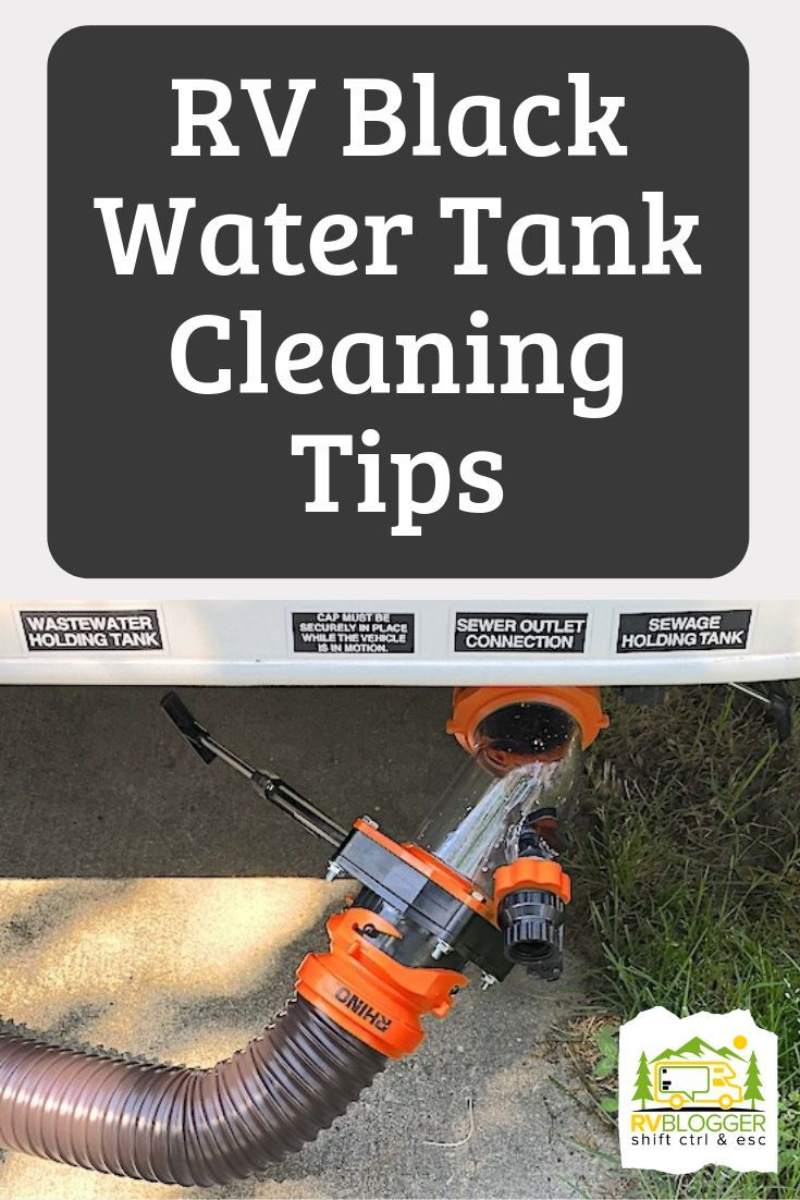 Rv Black Water Tank And Sensor Cleaning Tips Rvblogger Water Tank Travel Trailer Camping Black Water