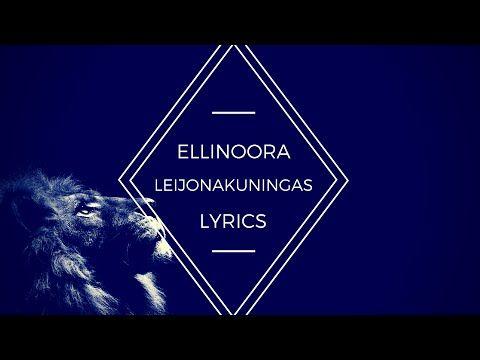Ellinoora - Leijonakuningas LYRICS - YouTube