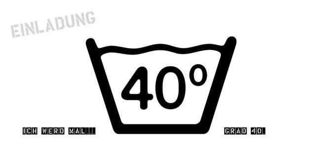 Einladung 40. Geburtstag (40Grad)