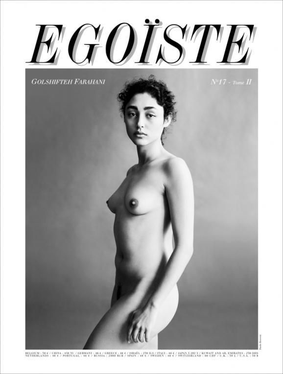 Toujours l'idée que la révolution culturelle sera un outil de la lutte contre le totalitarisme cette actrice iranienne qui vit en exil a posé ne pour le magazine Egoïste,