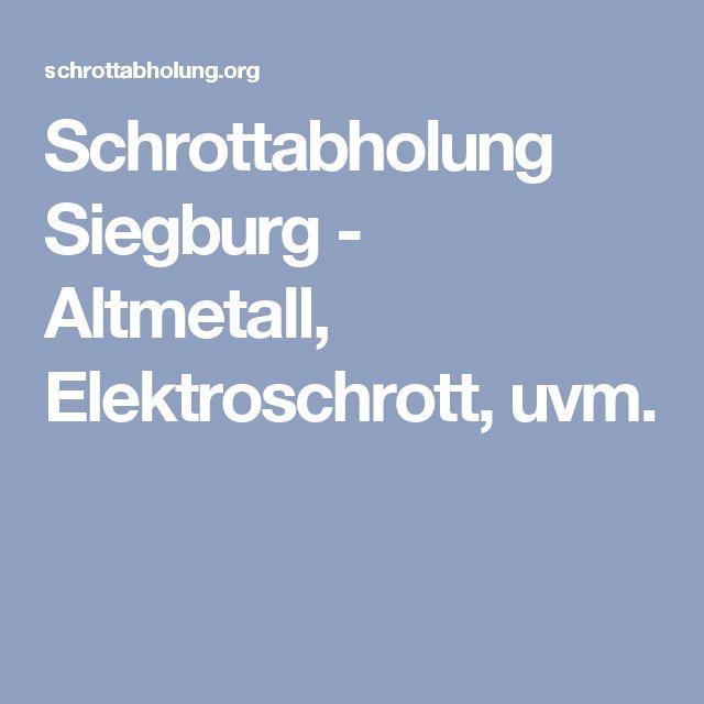 Schrottabholung Siegburg - Altmetall, Elektroschrott, uvm.