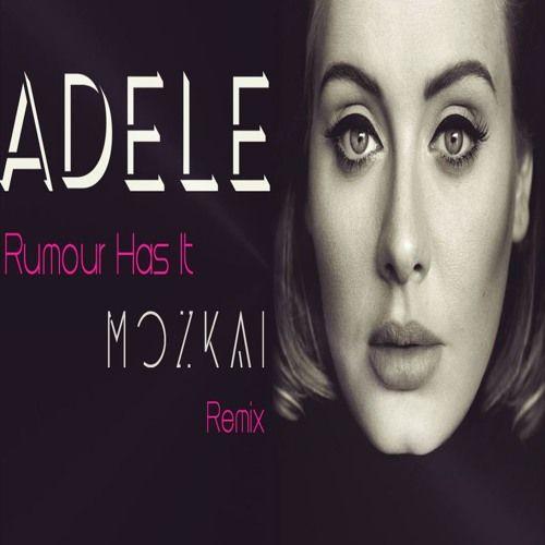 Afro X Club House Second Remix of Adele - Rumour Has It (MOZKAI Remix)