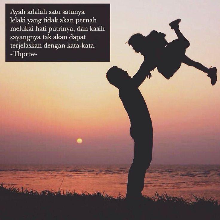 Sayang ayah kepada putrinya itu sepenuh jiwa   tak dapat di ungkapkan kata2 . Seorang ayah punya sejuta impian untuk putrinya   walau harus mengorbankan nyawa ia rela . Bagi ayah pelukan ikhlas putrinya   bisa jadi lebih berarti dan lebih indah dari bahagia . . Dapatkah kita lihat saat ayah menikahkan putrinya di pandangnya putrinya dalam2 dengan tatapan mengharu biru   terbayang jelas kenangan mulai putrinya lahir hingga saat itu. . Segala bentak dan tawa bahagia dan kecewa   mendadak ayah…