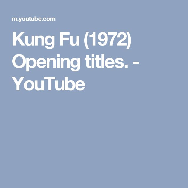 Kung Fu (1972) Opening titles. - YouTube