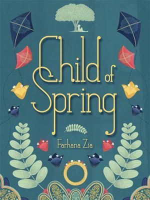 Child of Spring - Farhana Zia