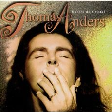 Thomas Anders - Bracos De Cristal (1994); Download for $1.2!