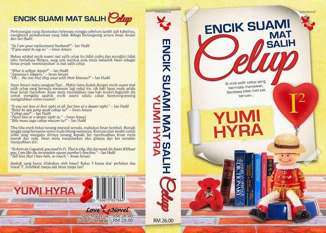 Novel Encik Suami Mat Salih Celup ( Baca Online) http://ift.tt/2txSvXU