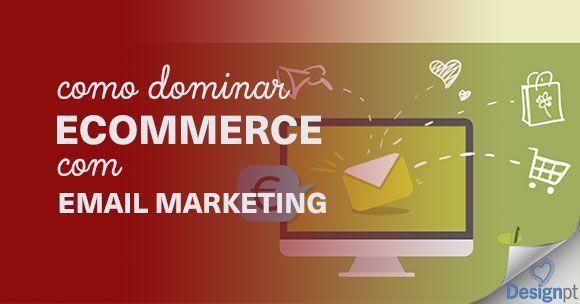 Apesar da popularidade das redes sociais, o email é um dos melhores canais para comunicar com o seu cliente. Domine o ecommerce com email marketing. https://designportugal.net/dominar-ecommerce-email-marketing/