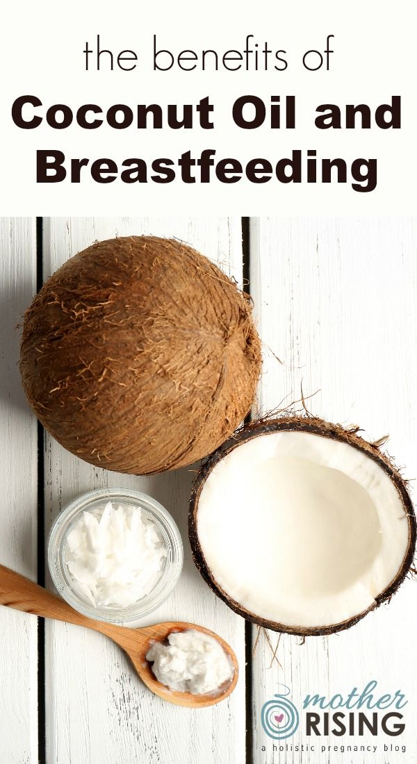 The Benefits of Coconut Oil and Breastfeeding