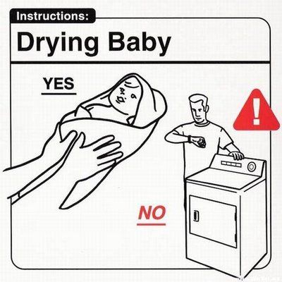 Nobody puts baby in the corner and DEFINITELY not in the dryer!