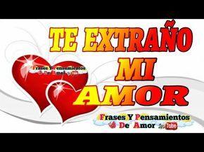 Quiero Verte Amor | Te Extraño Mi Amor | I miss you my love - YouTube