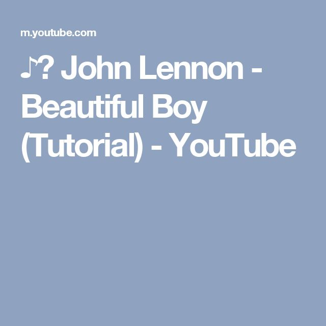 ♪♫ John Lennon - Beautiful Boy (Tutorial) - YouTube