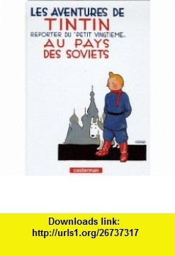 Tintin Au Pays Des Soviets (Aventures de Tintin) (French Edition) (9782203003033) Herge , ISBN-10: 2203003030  , ISBN-13: 978-2203003033 ,  , tutorials , pdf , ebook , torrent , downloads , rapidshare , filesonic , hotfile , megaupload , fileserve