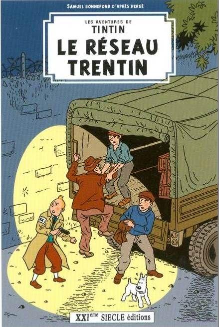 Les Aventures de Tintin - Album Imaginaire - Le Réseau Trentin