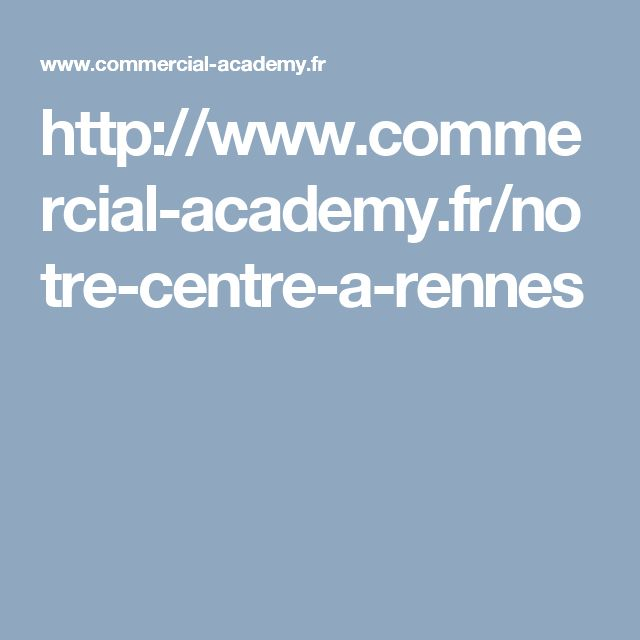 http://www.commercial-academy.fr/notre-centre-a-rennes