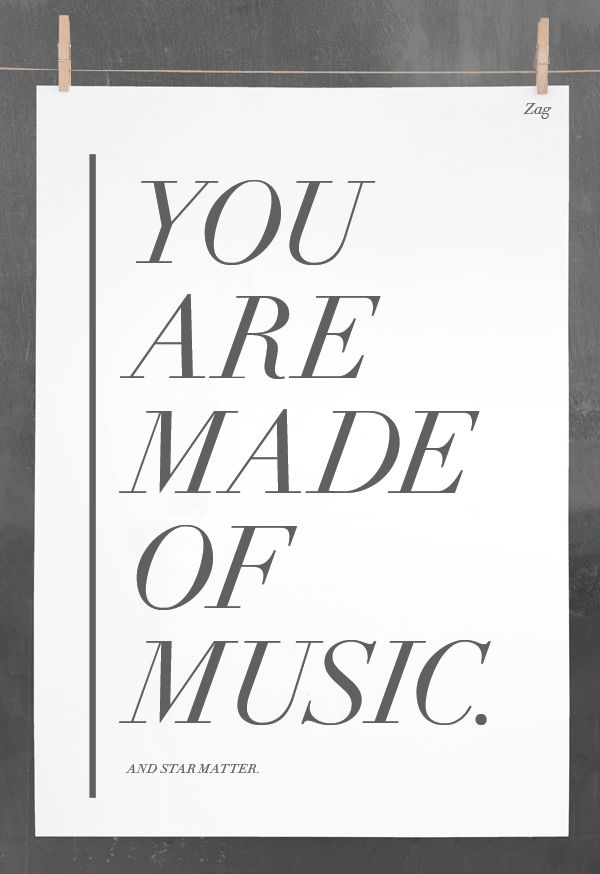 Music is vibrations through the air.  Right now, every part of your body is sending out vibrations into the air--no matter how loud or soft.  You are made of music.