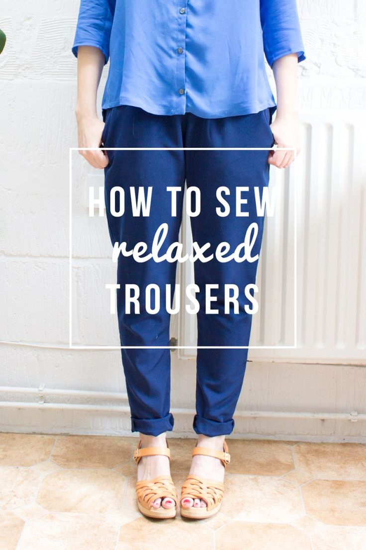 How to sew the ultimate relaxed trousers. Your guide to sewing the best possible pair of this seasons must-have pants| Randomly Happy