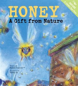 A Gift from Nature for children age 4 - 6. Earned the Bank Street College of Education Best Children's Books of the Year. A colorful book to learn about bees and how honey is made. Find out how different flowers change the flavor and color of the honey. SOLD OUT