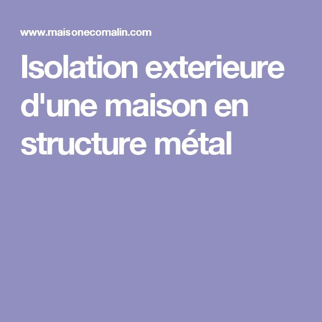 10 best ideas about isolation exterieur on pinterest isolation par exterieu - Cout isolation exterieure d une maison ...
