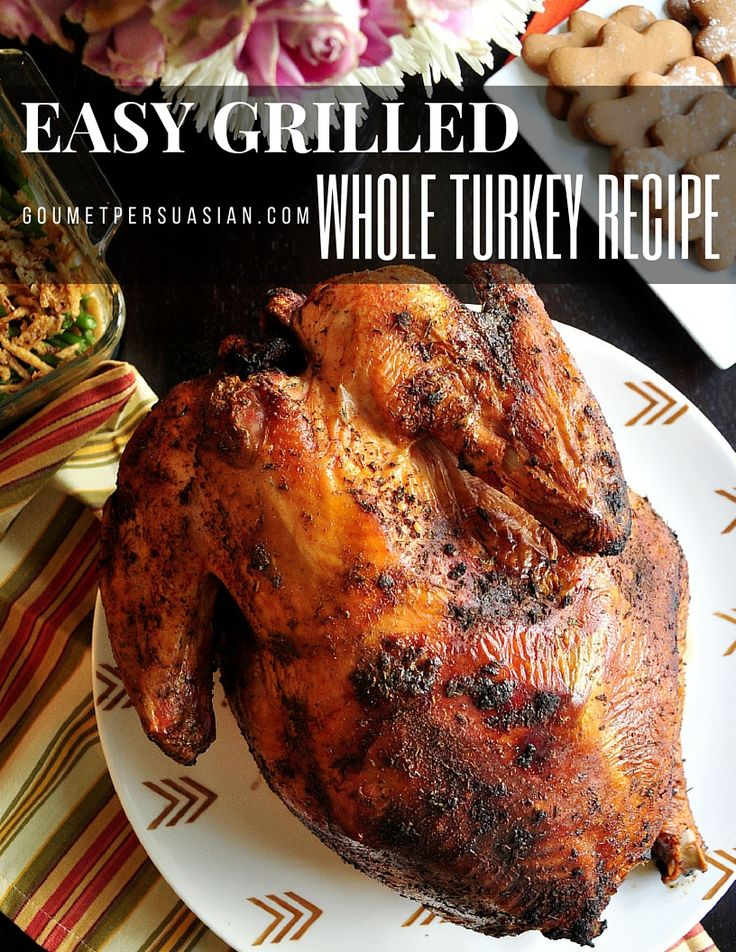 Delicious and easy grilled whole turkey recipe that requires no basting, no hassle, and no stress for your Thanksgiving dinner.