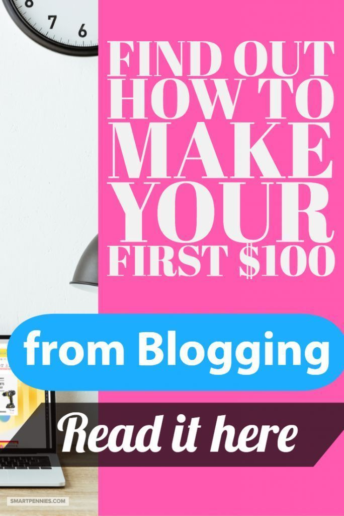 How I Earned My First 100 Blogging How To Make Money Blogging