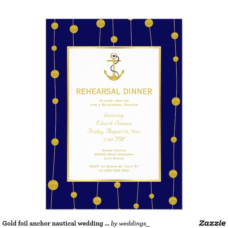 Gold foil anchor nautical wedding rehearsal dinner card Gold foil anchor and beads modern navy blue nautical wedding rehearsal dinner invitation or invite featuring an anchor made of FAUX gold foil and a pattern border of golden balls that look like beads on the rope on navy blue background. Your text is in gold on white with gold outline. This elegant, stylish and contemporary wedding design is a completely customizable template and is part of a wedding collection or set perfect for a…