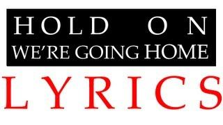 Drake - Hold On We're Going Home (Lyrics) www.yttomp3.org  Download Drake - Hold On We're Going Home (Lyrics) MP3. Convert Drake - Hold On We're Going Home (Lyrics) Video to High Quality MP3 for free!