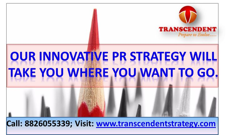 On the way to success, every Business needs great Public Relations Vehicles, as it takes you to the level of success you and your business deserve. Call: 8826055339; Visit: www.transcendentstrategy.com