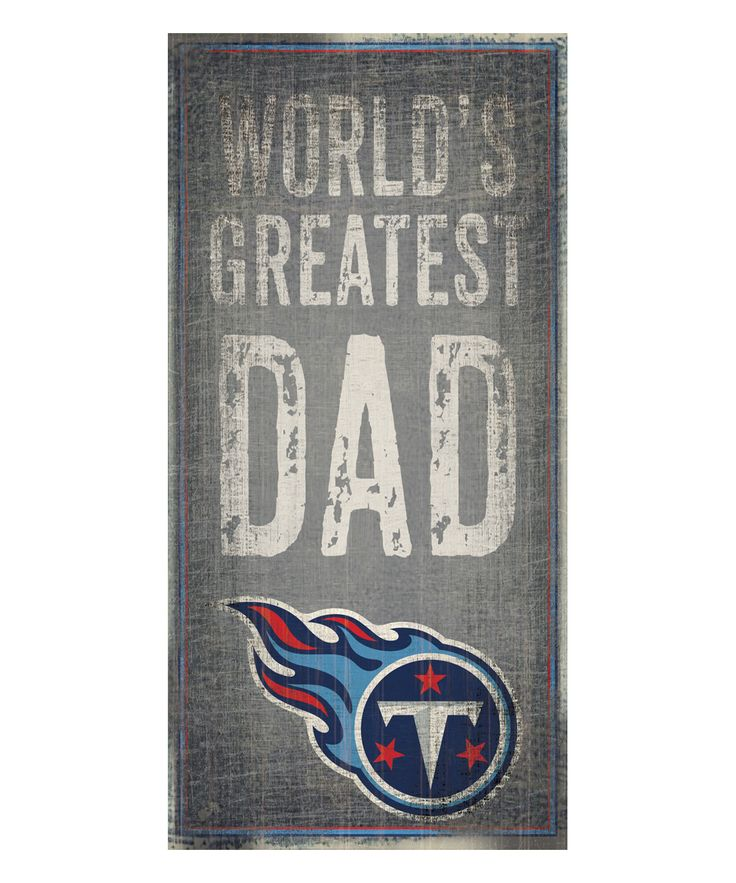 Tennessee Titans 'World's Greatest Dad' Wall Sign
