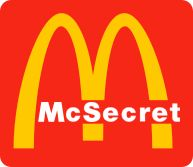 The McSecret Menu, a full list of everything not shown on the Mcdonald's menu! #McDonalds