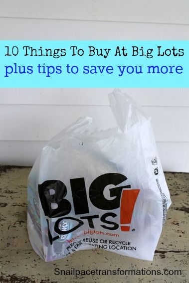 Tips for saving money at Big Lots as well as 10 things to buy there that will save you money.