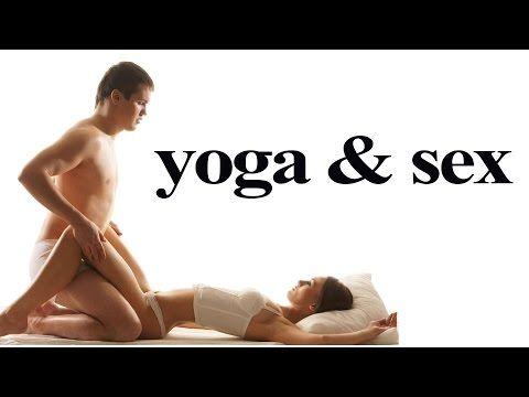 ▶ Yoga & Sex - Yoga Poses For Better Sex - Builds Sex Drive - Avneesh Tiwari - YouTube