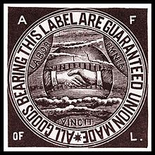 """The American Federation of Labor (AFL) was the first federation of labor unions in the United States. It was founded in Columbus, Ohio, in May 1886 by an alliance of craft unions disaffected from the Knights of Labor, a national labor association. Samuel Gompers of the Cigar Makers' International Union was elected president of the Federation at its founding convention and was reelected every year except one until his death in 1924"" ~~AFL-label.jpg"