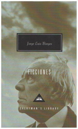 Ficciones (Everymans Library Classics) by Jorge Luis Borges, http://www.amazon.co.uk/dp/1857151666/ref=cm_sw_r_pi_dp_qFfwrb02KQDRF