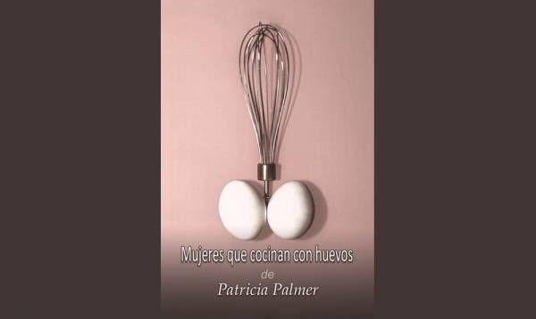 """Mujeres que cocinan con Huevos"""": últimas funciones"""