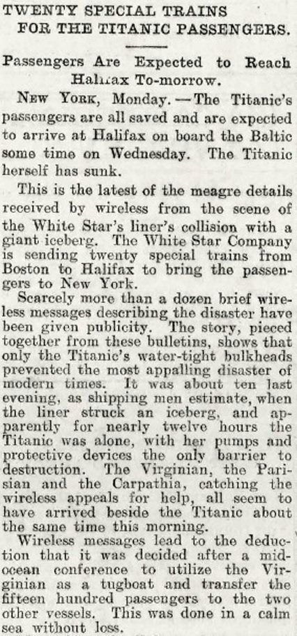 Titanic. An early report of the tragedy, just one of many stories flying around at the time. No one wanted to believe the worst.
