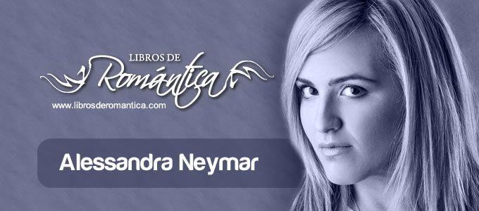 Reportaje a Alessandra Neymar - Reportajes, reportajes, curiosidades de Libros de Romántica | Blog de Literatura Romántica