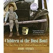 Cover of: Children of the Dust Bowl the True Story by Jerry Stanley