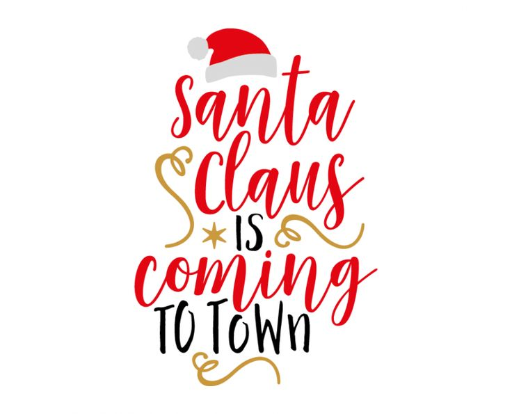 Free SVG cut file - Santa Claus is coming to Town