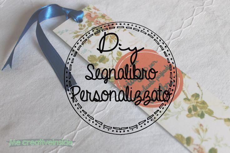 Diy Segnalibro personalizzato in 6 steps, Personalized bookmark in 6 steps