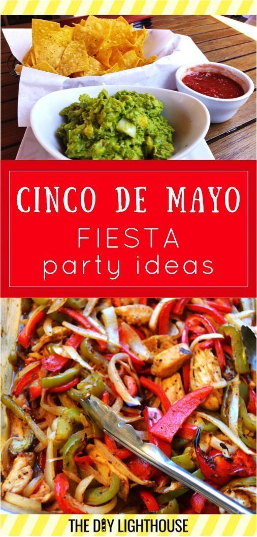 Cinco de Mayo party ideas! Food, decorations, desserts, and drink ideas for your Fiesta party!: