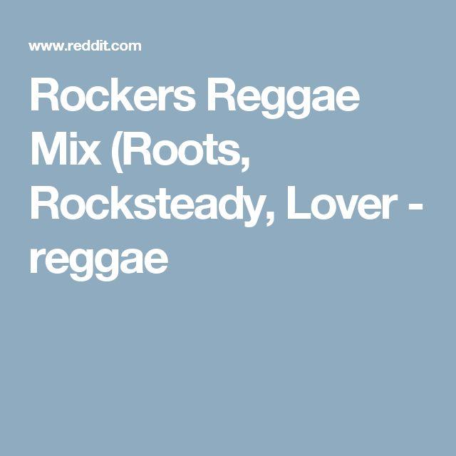 Rockers Reggae Mix (Roots, Rocksteady, Lover - reggae