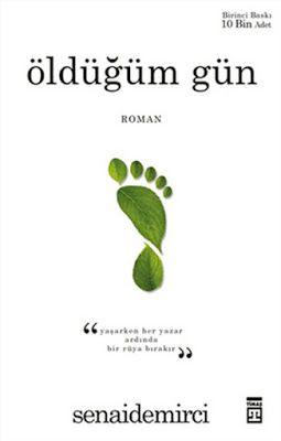 Öldüğüm Gün - Senai Demirci - PDF indir - Kitapindir.in - E KİTAP İNDİR