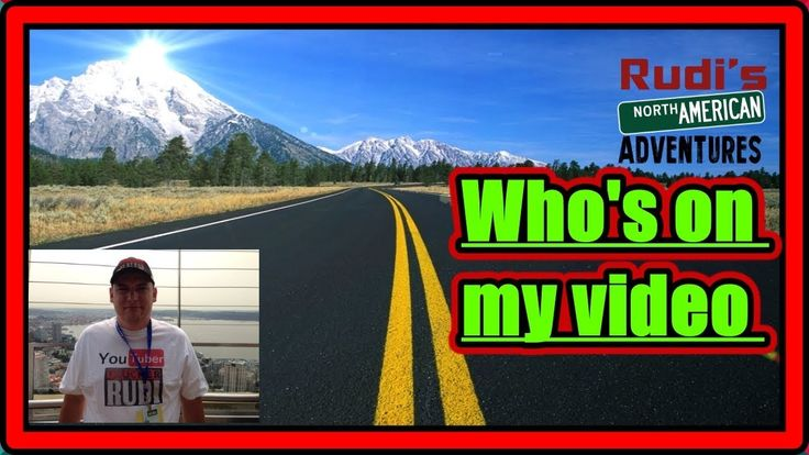 Who is this on my video again Rudi's NORTH AMERICAN ADVENTURES 01/03/18 Vlog#1302 - YouTube
